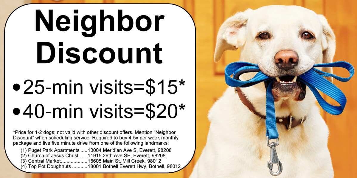 Dog Walking Discount for 98208 & 98012 Residents